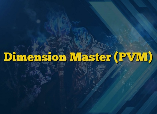 Dimension Master (PVM)