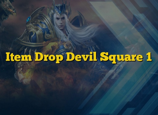 Item Drop Devil Square 1