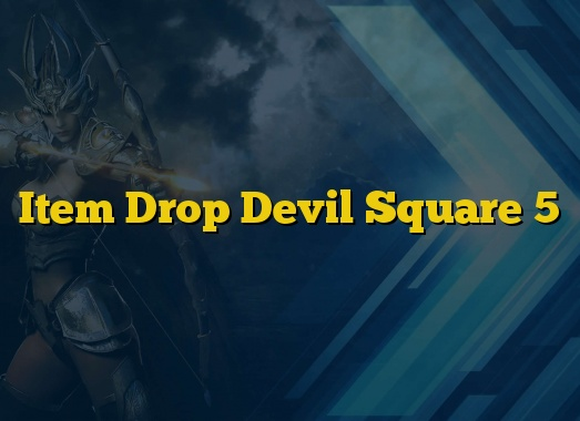 Item Drop Devil Square 5