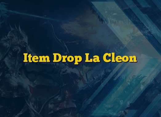 Item Drop La Cleon