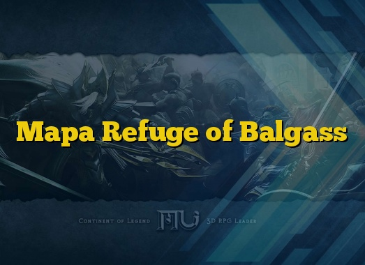 Mapa Refuge of Balgass