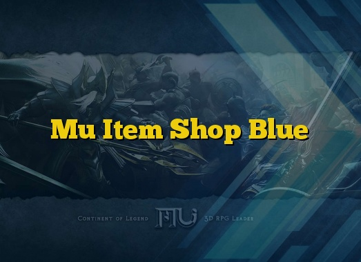 Mu Item Shop Blue