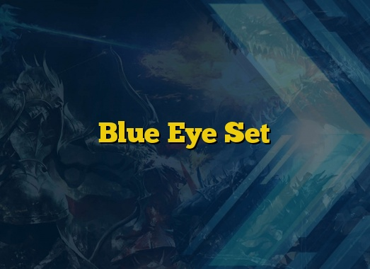 Blue Eye Set
